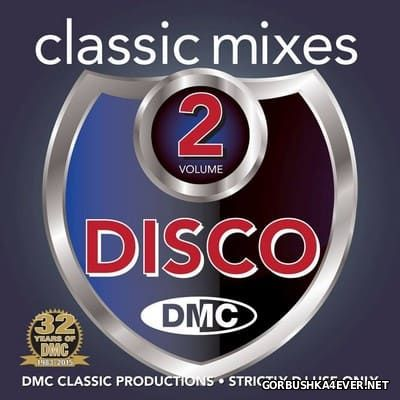 [DMC] Classic Mixes - Disco vol 2 [2015]