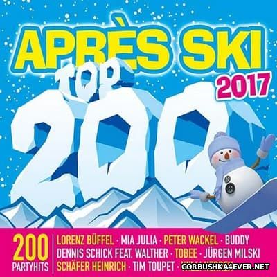 Apres Ski Top 200 2017 [2016] / 3xCD / Mixed by DJ Deep