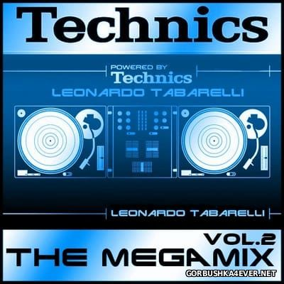 Technics - The Megamix 2016 vol 2 By Leonardo Tabarelli