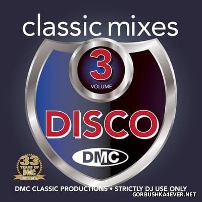[DMC] Classic Mixes - Disco vol 3 [2016]