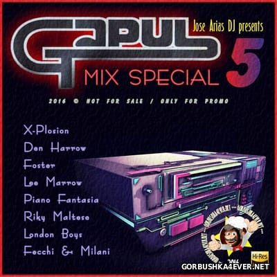 Gapul Mix Special vol 5 by Jose Arias DJ