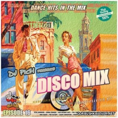 DJ Pich - Disco Mix - Episode 16