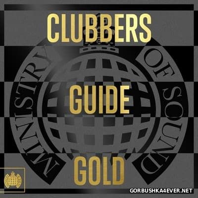 [Ministry Of Sound] Clubbers Guide Gold [2016]