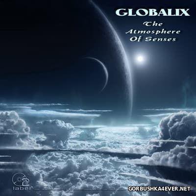 Globalix - The Atmosphere Of Senses [2016]