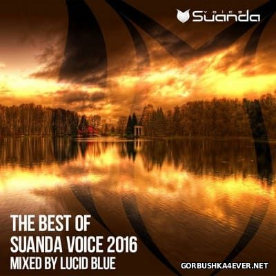The Best Of Suanda Voice [2016] Mixed By Lucid Blue