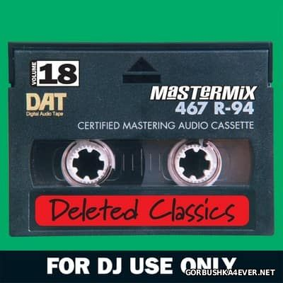 [Mastermix] Deleted Classics - Volume 18 [2013]