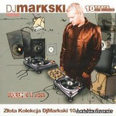 DJ Markski - 10 Years On Stage 01 [2007]