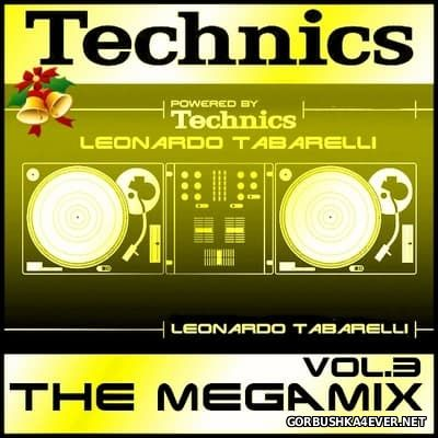 Technics - The Megamix 2016 vol 3 By Leonardo Tabarelli