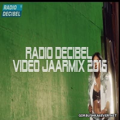 JoostXXL - Radio Decibel Video Jaarmix 2016