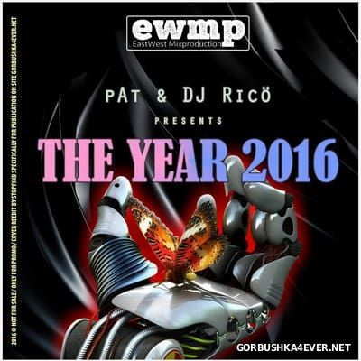 pAt & DJ Ricö - The Year 2016