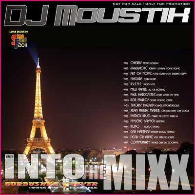 DJ Moustik - Into The Mixx [07/2011]
