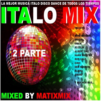 MatixMix - Italo Mix I [2011] / 2nd Part
