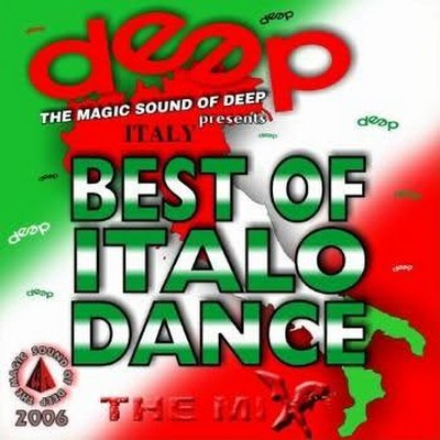 DJ Deep - Best Of Italo Dance Mix [2006]