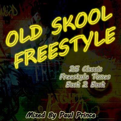 Paul Prince - OldSkool Freestyle Mix [2011]