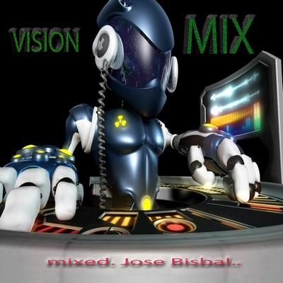 Jose Bisbal - Vision Mix vol 01