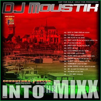 DJ Moustik - Into The Mixx [08/2011]