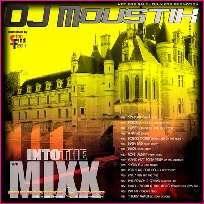 DJ Moustik - Into The Mixx [10/2011]