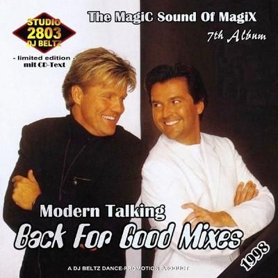 DJ Beltz - Modern Talking - Back For Good Mix