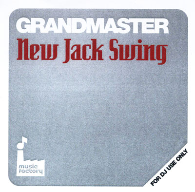 [Mastermix] Grandmaster New Jack Swing Mix