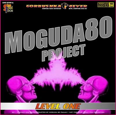Moguda 80 Project Mix [Level One]