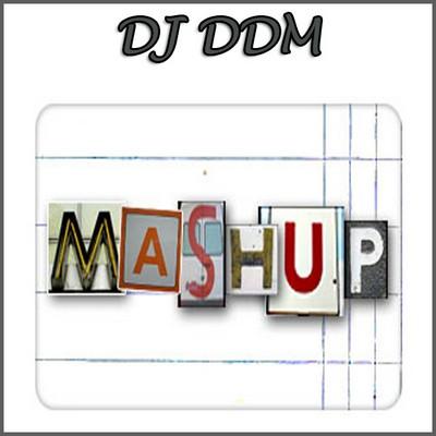 DJ DDM - Mush Up Mix 01