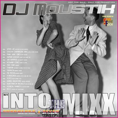 DJ Moustik - Into The Mixx [06/2011]