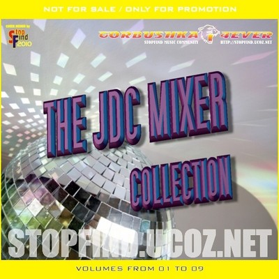 The JDC Mixer - volumes 01-09