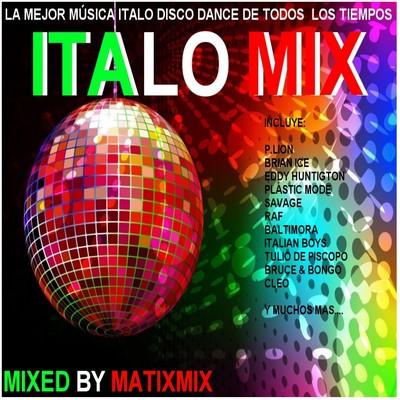 MatixMix - Italo Mix I [2011] / 1st Part