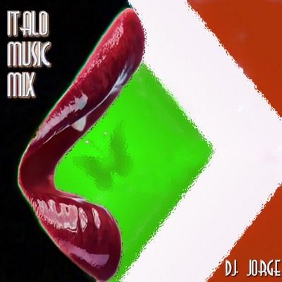 DJ Jorge - ItaloMusic Mix