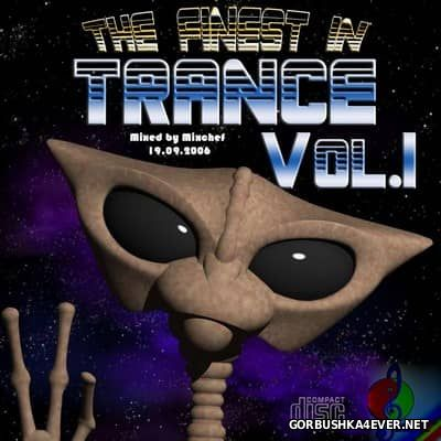 The Finest In Trance vol 1 [2006] Mixed by Mixchef