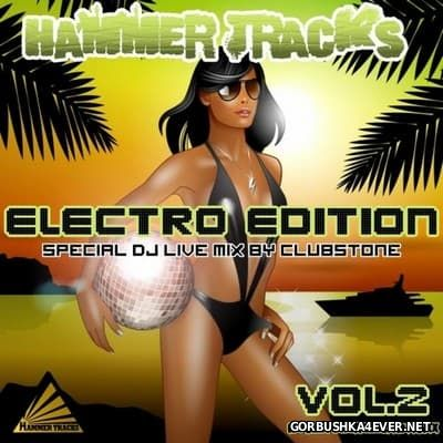 Hammer Tracks presents Electro Edition vol 2 [2010]