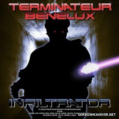 Terminateur Benelux - Infiltrator [2016]