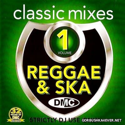 [DMC] Classic Mixes - Reggae & Ska vol 1 [2015]