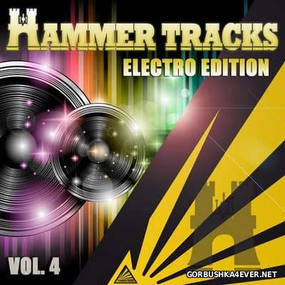 Hammer Tracks presents Electro Edition vol 4 [2012]