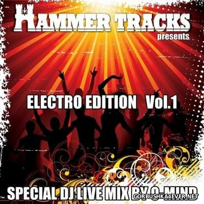 Hammer Tracks presents Electro Edition vol 1 [2009]
