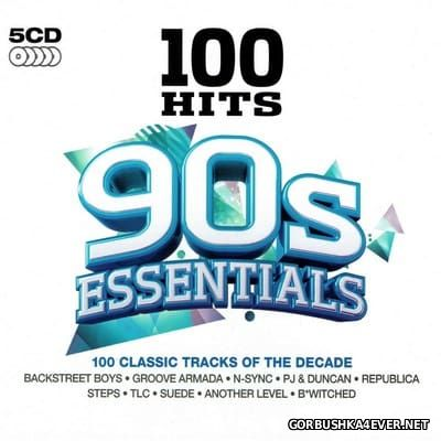 100 Hits - 90s Essentials [2014] / 5xCD