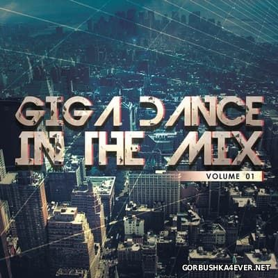 Giga Dance - In The Mix vol 1 [2015]