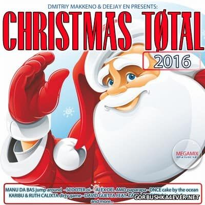 Christmas Total 2016 (Mixed by Dmitriy Makkeno & Deejay EN)