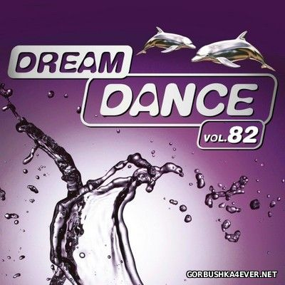 Dream Dance vol 82 [2017] / 3xCD