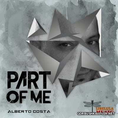 Alberto Costa - Part Of Me [2017]