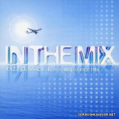 In The Mix - Ibiza Classics [2006] / 2xCD