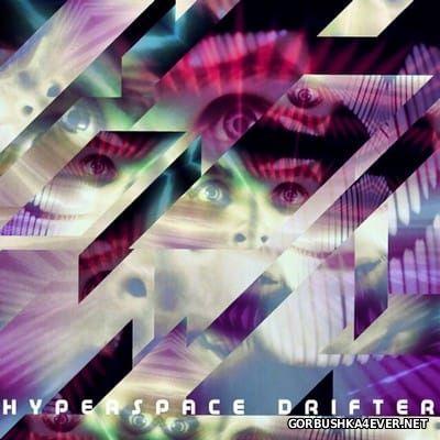 Stilz - Hyperspace Drifter [2014]