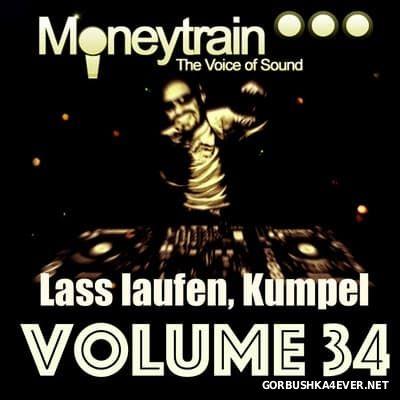 MoneyTrain - Lass Laufen, Kumpel - vol 34 [2017]