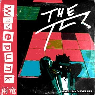 The TCR - Wavepunk [2016]