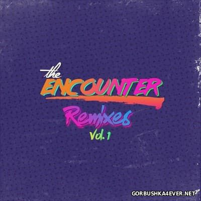 The Encounter - The Remixes vol 1 [2016]