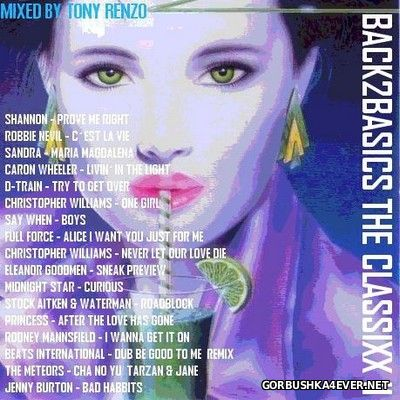 Back2Basics The Classixx Mix vol 11 [2017] by Tony Renzo