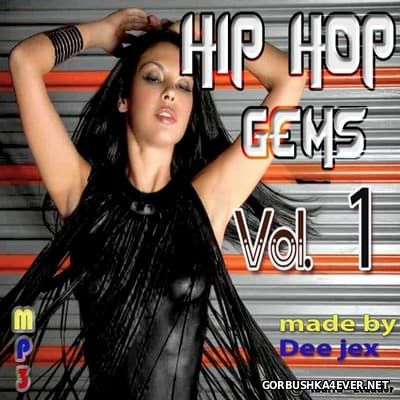 Hip Hop Gems vol 1 [2016] by Dee Jex