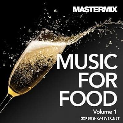 [Mastermix] Music For Food vol 1 [2016]