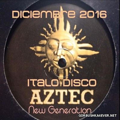 New Generation Diciembre ItaloDisco Mix 2016