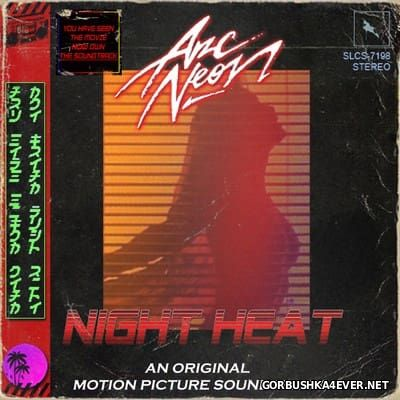 Arc Neon - Night Heat [2012]